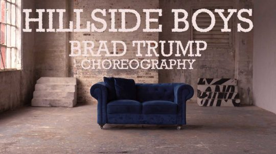 Hillside Boys - Choreo by Brad Trump